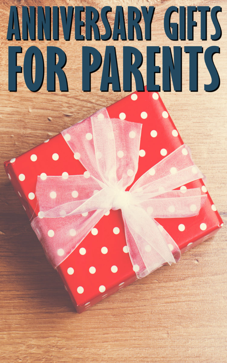 Top 20 Creative Anniversary Gifts For Parents From Kids That Are Unique
